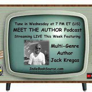 MEET THE AUTHOR Podcast - Episode 29 - JACK KREGAS
