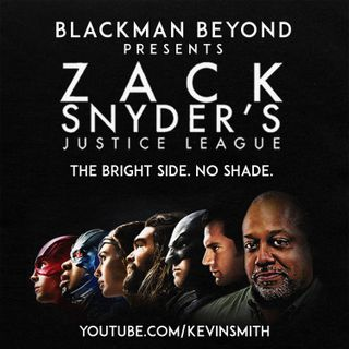 340: FMB: Blackman Beyond Presents: Zack Snyder's Justice League—The Bright Side