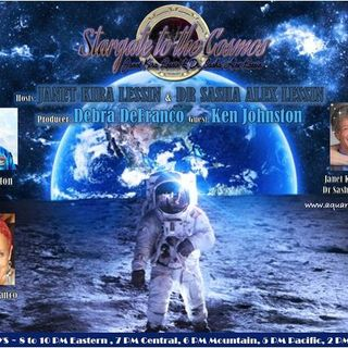 Ken Johnston ~ 07/21/20~ Stargate to the Cosmos ~Janet & Dr Sasha Alex Lessin