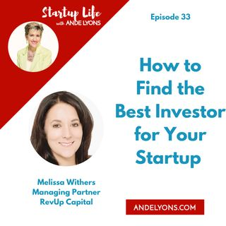 How to Find the Best Investor for Your Startup