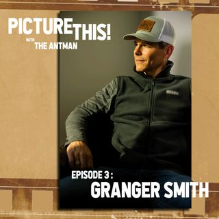 Episode 03: Granger Smith
