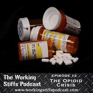 Episode 12: The Opioid Crisis