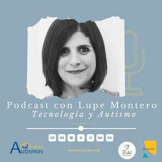 Episodio 9 - Lupe Montero