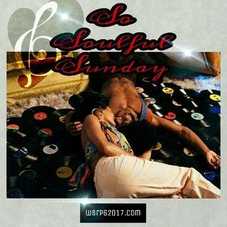 So Soulful Sunday...  W/ DJ Lady J (80's) 4-26-2020