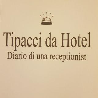Gemma Formisano: Tipacci Da Hotel - Venerdì 8 Novembre 2013