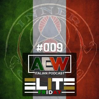 Elite Friday - Episodio 009
