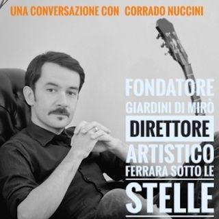 Intervista con Corrado Nuccini, direttore artistico Ferrara Sotto Le Stelle - Propaganda - s03e29