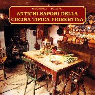 Con Maurizio Bertelli, tante idee per un itinerario enogastronomico in Toscana