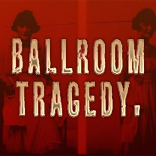 The Perth Ballroom Tragedy