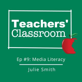 Ep 9: Media Literacy with Professor & Author Julie Smith