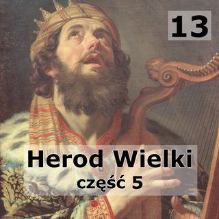 13 - Wnukowie Heroda Wielkiego
