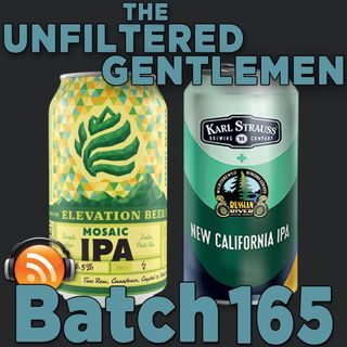 Batch165: Elevation Brewing Mosaic IPA & Karl Strauss/Russian River New California IPA