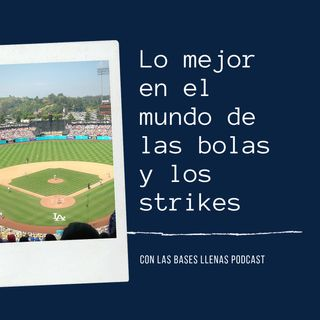Podcast de baseball: Lo mejor de las Grandes Ligas