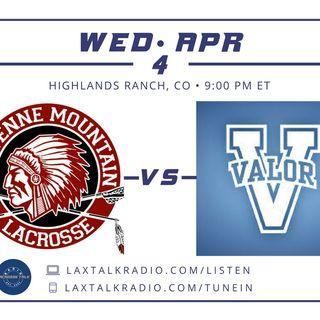 #2 Cheyenne Mountain v #5 Valor Christian - CO HS Lacrosse