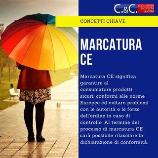Marcatura CE e conformità - attenti alle convinzioni
