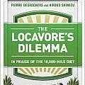 Pierre Desrochers, Locavore's Dilemma