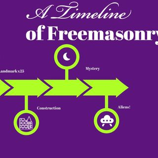 Whence Came You? - 0461 - A Timeline of Freemasonry Pt. 4