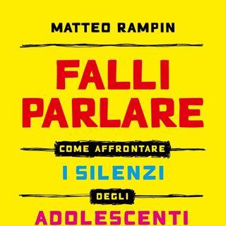 "Matteo Rampin ""Falli parlare"""