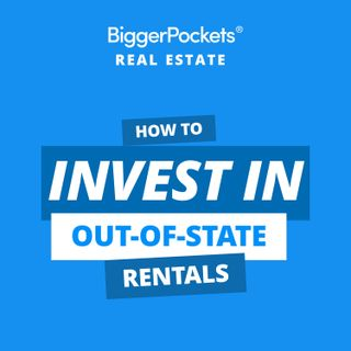 515: Your Step-by-Step Guide to Buying Out-of-State Investment Properties