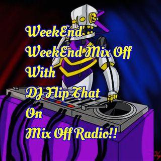WeekEnd Mix Off 4/3/20 (Live DJ Mix)
