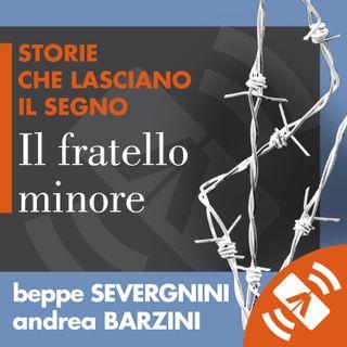 """12 > Andrea BARZINI, Beppe SEVERGNINI """"Il fratello minore"""""""