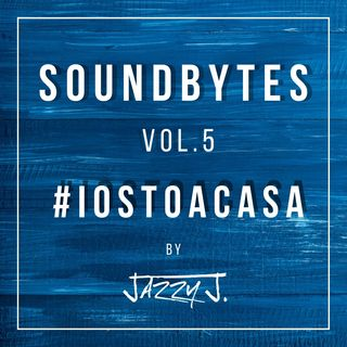 Soundbytes vol. 5 - IOSTOACASA