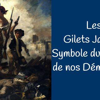 Les Gilets Jaunes : Symbole du Malaise de nos Démocraties