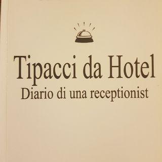 Gemma Formisano : Tipacci Da Hotel - Martedì 21 Maggio 2013