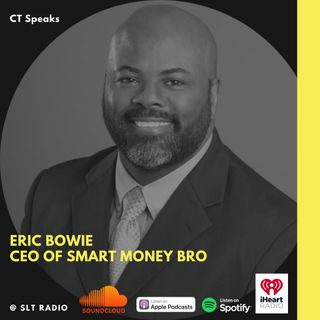 6.1 - GM2Leader - Featuring ERIC BOWIE - CT Speaks (Host)