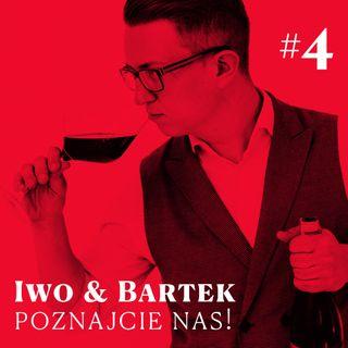#4 Winne Pogaduchy – Iwo i Bartek – Poznajcie nas!
