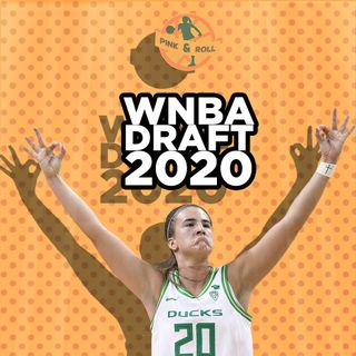 Pink&Roll - Live from the WNBA Draft 2020