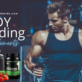 HOW TO BUILD YOUR BODY THROUGH BODYBUILDING SUPPLEMENTS