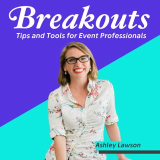 #17: Tips for Choosing Safe Event Destinations in 2021 : Ashley Lawson