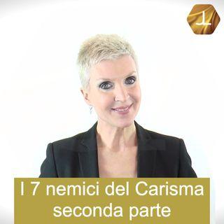 I 7 nemici del Carisma - seconda parte 🎧🇮🇹 19° episodio