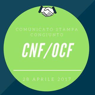 CNF / OCF – COMUNICATO STAMPA CONGIUNTO