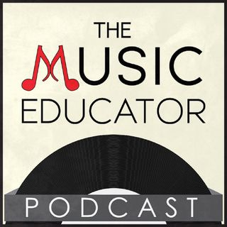 TME Podcast Season 2 Ep. 14 Understanding Copyright in Music Education