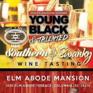 Black Expo South Presents: Young Black & Talented Southern & Swanky Wine Tasting