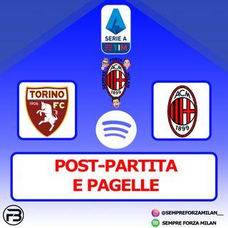 TORINO-MILAN 0-7 | PAGELLE e POST PARTITA