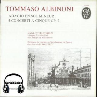 #9 'Adagio' de Albinoni - CurioMúsica Podcast