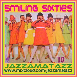 Jazzamatazz -Smiling Sixties 10