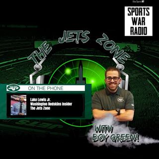 The Jets Zone: Lake Lewis Jr interview (#NYJvsWAS full preview, Washington Redskins Insider)