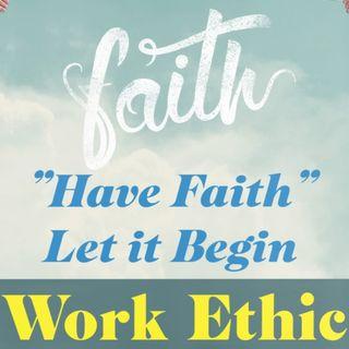Work Ethic Ep 65