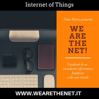 12 - Internet of Things, l'Internet delle Cose