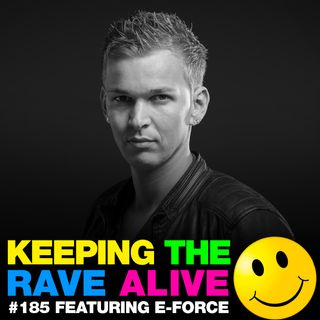 Episode 185: feat E-Force!