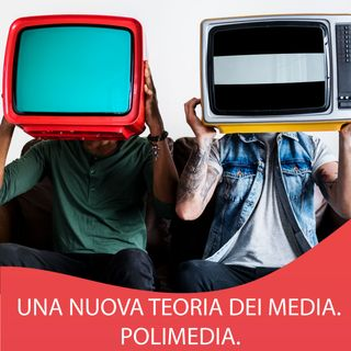 2. Polimedia, una nuova teoria dei media digitali.