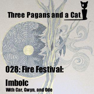Episode 028: Fire Festivals: Imbolc
