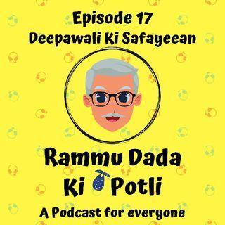 Episode 17 - Deepawali Ki Safayeean