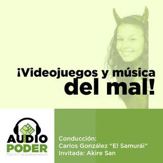Audiopoder 03 - Videojuegos y música del mal
