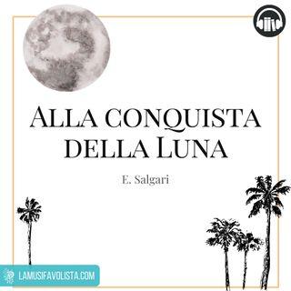 ALLA CONQUISTA DELLA LUNA • E. Salgari ☎ Audioracconto ☎