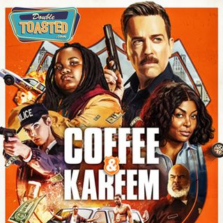 COFFEE AND KAREEM - Double Toasted Audio Review